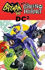 Batman '66 Meets The Green Hornet #2