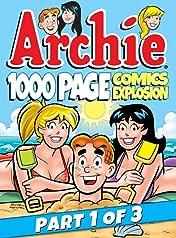 Archie 1000 Page Comics Explosion: Part 1