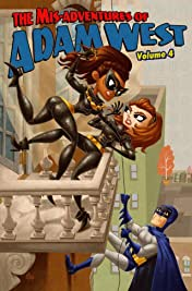 Mis-adventures of Adam West Vol. 4