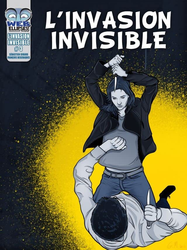 L'invasion Invisible Vol. 3