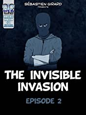 The Invisible Invasion Vol. 2