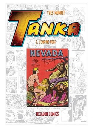 TANKA Vol. 2: L'Empire Vert