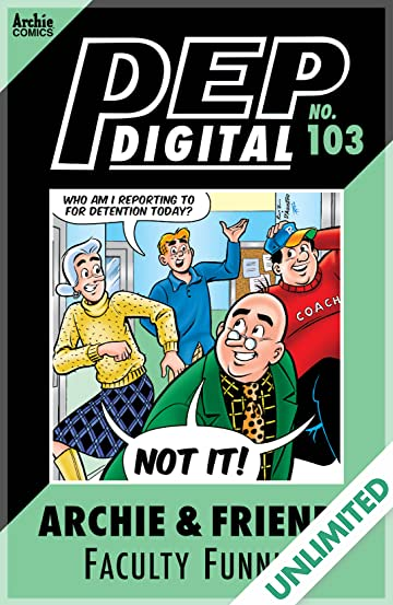 PEP Digital #103: Archie & Friends Faculty Funnies