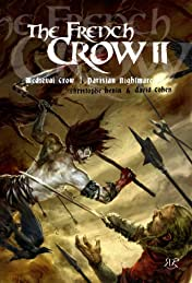 The French Crow Vol. 2