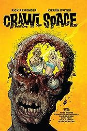 Crawl Spaces Omnibus: Part 2