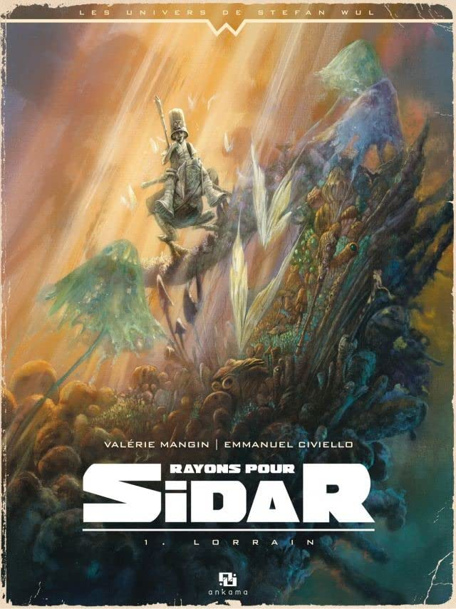 Rayons pour Sidar Vol. 1: Lorrain