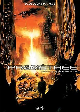 Prométhée Tome 10: Dans les ténèbres 2/2