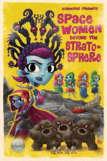 Space Women Beyond the Stratosphere Vol. 1