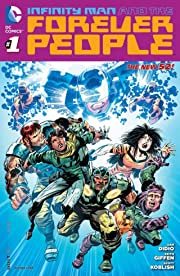 Infinity Man and the Forever People (2014-2015) #1