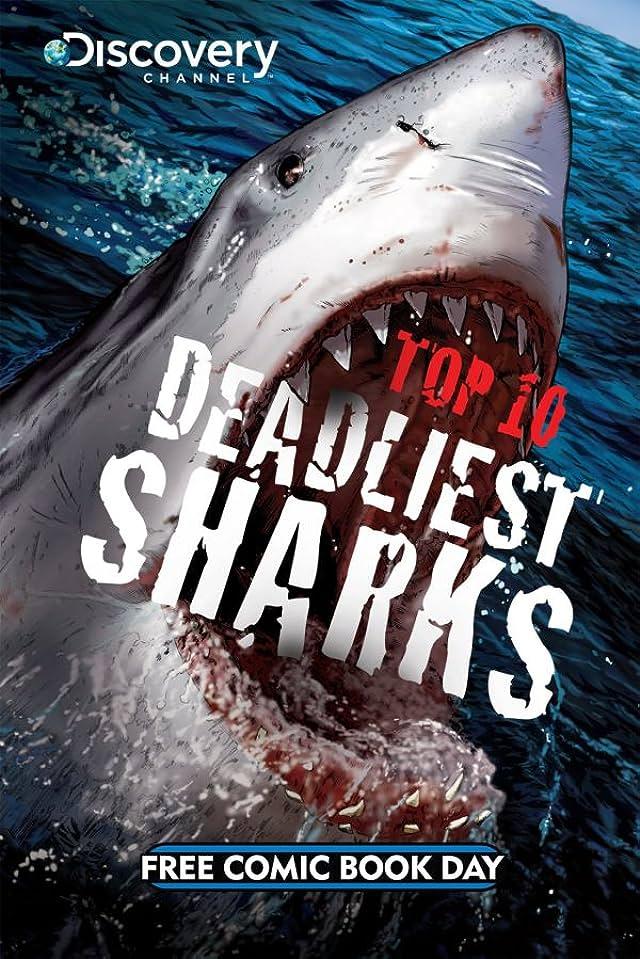 FCBD 2011 Deadliest Sharks & Prehistoric Predators