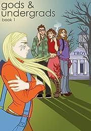 Gods & Undergrads: Book 1