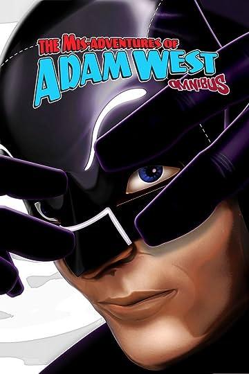 Mis-Adventures of Adam West: Omnibus