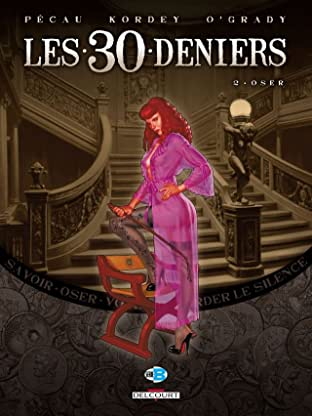 Les 30 Deniers Vol. 2: Oser