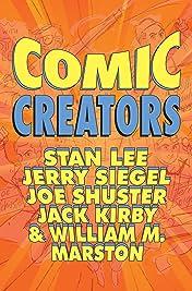 Comic Creators: Stan Lee, Jerry Siegel, Joe Shuster, Jack Kirby & William M. Marston