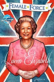 Female Force: Queen of England: Elizabeth II