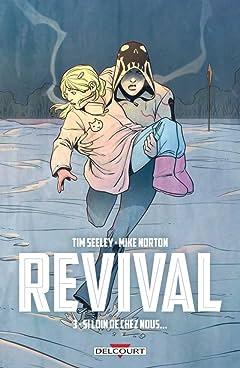 Revival Vol. 3: Si loin de chez nous...