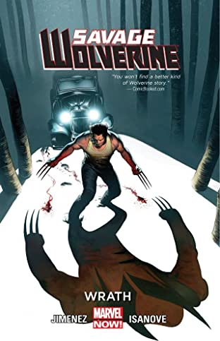 Savage Wolverine Tome 3: Wrath