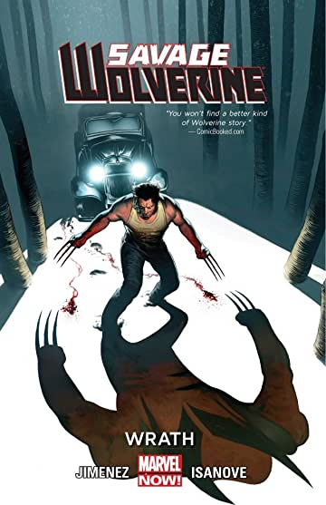 Savage Wolverine Vol. 3: Wrath