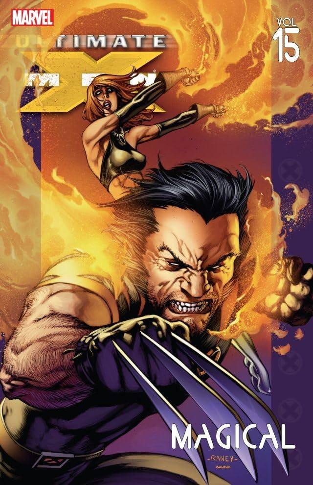 Ultimate X-Men Vol. 15: Magical