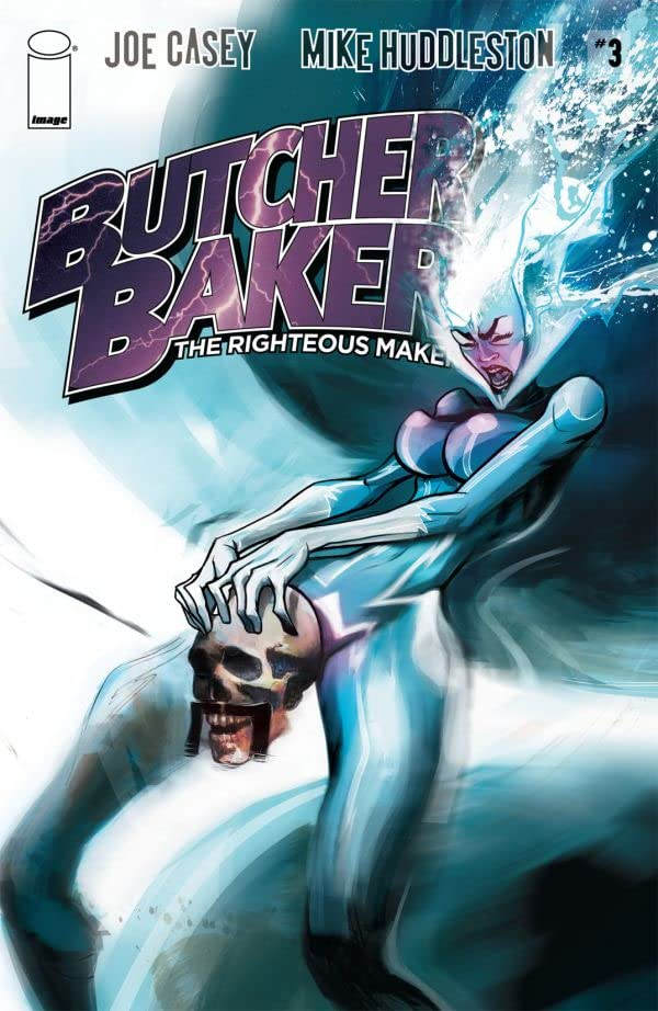 Butcher Baker: The Righteous Maker #3