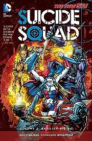 Suicide Squad (2011-2014) Vol. 2: Basilisk Rising