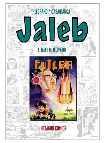 STRANGERS: JALEB Vol. 1: Jaleb le Télépathe