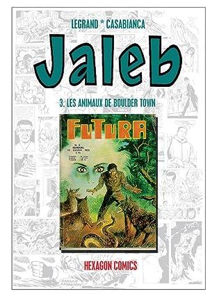 STRANGERS: JALEB Vol. 3: Les Animaux de Boulder Town
