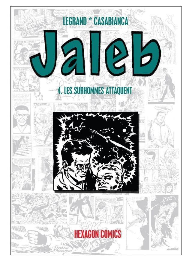 STRANGERS: JALEB Vol. 4: Les Surhommes Attaquent