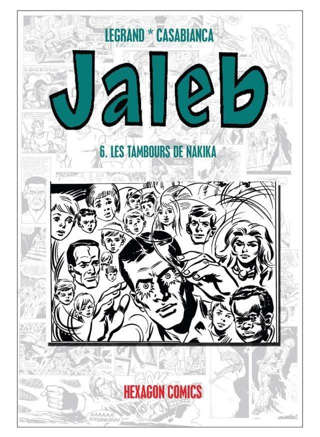 STRANGERS: JALEB Vol. 6: Les Tambours de Nakika