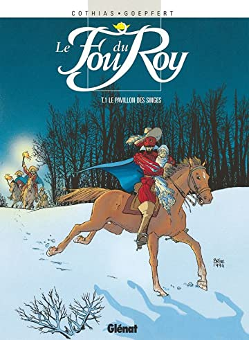 Le Fou du Roy Vol. 1: Le pavillon des singes