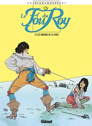 Le Fou du Roy Vol. 3: Dindons de la farce