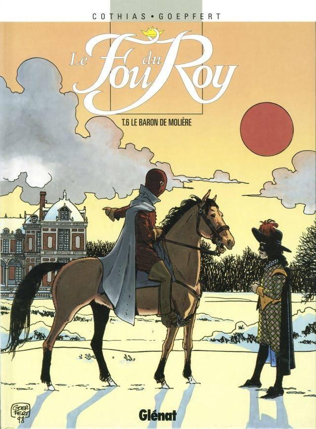 Le Fou du Roy Vol. 6: Le baron de Molière