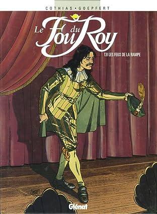 Le Fou du Roy Vol. 8: Les feux de la rampe