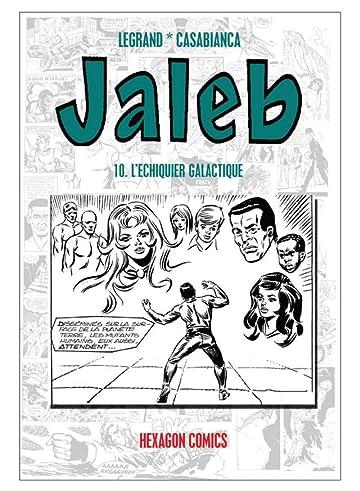 STRANGERS: JALEB Vol. 10: L'Echiquier Galactique