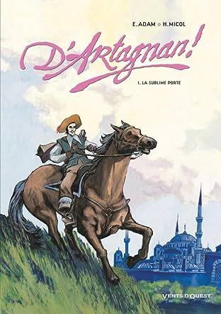 D'Artagnan ! Vol. 1: La sublime porte