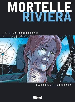 Mortelle Riviera Vol. 1: La candidate