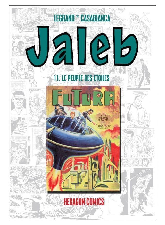 STRANGERS: JALEB Vol. 11: Le Peuple des Etoiles