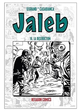 STRANGERS: JALEB Vol. 16: La Destruction