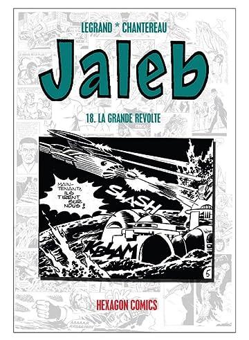 STRANGERS: JALEB Vol. 18: La Grande Revolte