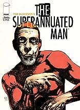 The Superannuated Man #1