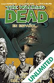 The Walking Dead (Spanish) Vol. 4: El Deseo de Corazon