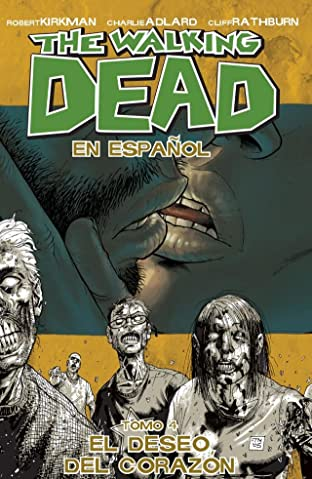 The Walking Dead (Spanish) Tome 4: El Deseo de Corazon