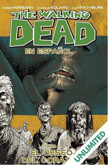 The Walking Dead (Spanish) Vol. 4: El Deseo de Corazon