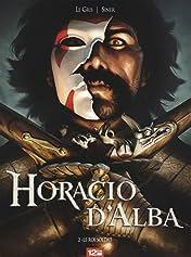 Horacio d'Alba Vol. 2: Le Roi soldat