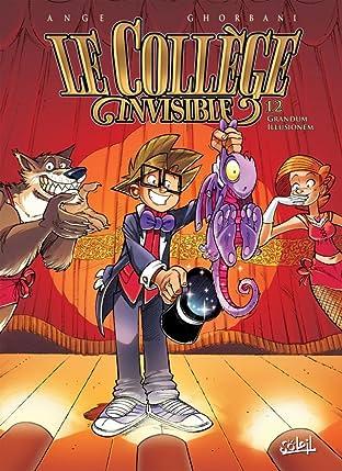 Le Collège Invisible Vol. 12: Grandum Illusionum