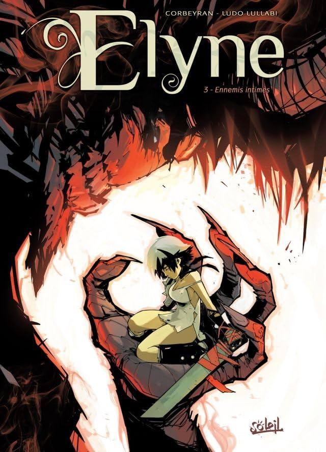 Elyne Vol. 3: Ennemis intimes