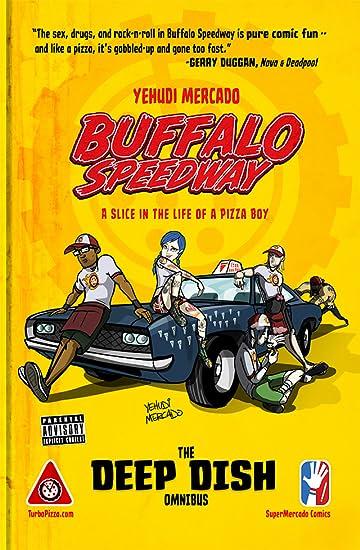 Buffalo Speedway: The Deep Dish Omnibus