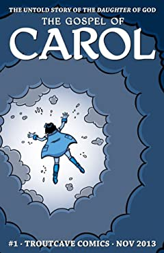 The Gospel of Carol #1