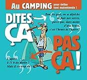 Dites ça, pas ça !: Au camping