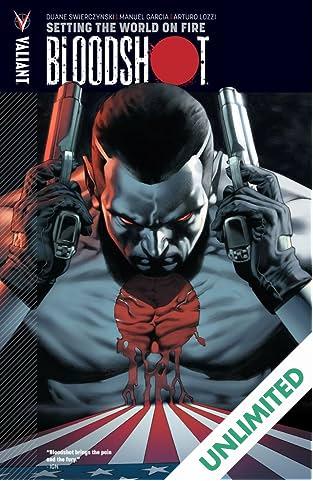 Bloodshot Vol. 1: Setting the World on Fire